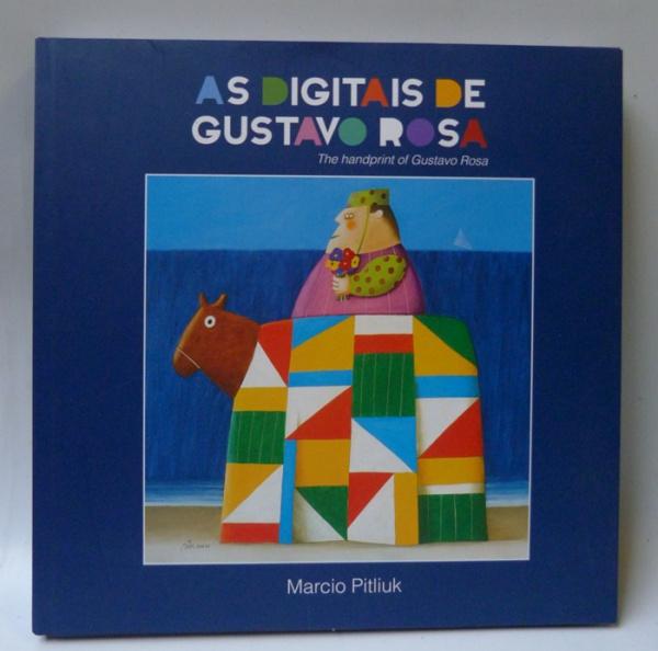 As digitais de Gustavo Rosa | Livro dearte